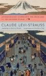 Anthropology Confronts the Problems of the Modern World - Claude Lévi-Strauss, Jane Marie Todd