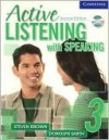 Active Listening with Speaking, Student's Book 3 - Steven Brown, Dorolyn Smith
