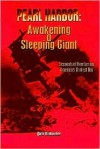 Pearl Harbor: Awakening a Sleeping Giant - Dick Klobuchar