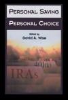 Personal Saving, Personal Choice - David Wise