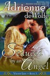 Seduced by an Angel (Velvet Lies, Book 3) - Adrienne deWolfe