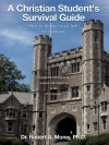 A Christian Student's Survival Guide - Robert A. Morey
