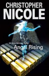 Angel Rising - Christopher Nicole