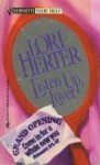 Listen Up, Lover (Silhouette Yours Truly, #2) - Lori Herter