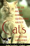 125 Most Asked Questions about Cats - M.J.F. Media