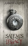 Salem's Legacy - Aaron Galvin