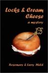 Locks and Cream Cheese - Larry Mild, Rosemary Mild