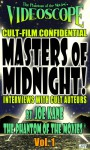 Masters of Midnight! (Cult-Film Confidential Book 1) - The Phantom of the Movies, Joe Kane
