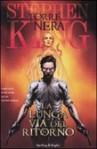 La lunga via del ritorno (La Torre Nera) - Robin Furth, Peter David, Jae Lee, Richard Isanove