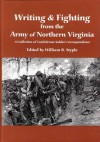 Writing & Fighting from the Army of Northern Virginia - William B. Styple