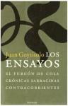 Los ensayos : El furgón de cola ; Crónicas sarracinas ; Contracorrientes - Juan Goytisolo