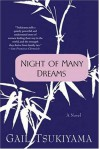 Night of Many Dreams: A Novel - Gail Tsukiyama