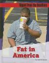 Fat in America - Gail B. Stewart
