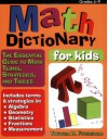 Math Dictionary for Kids: The Essential Guide to Math Terms, Strategies, and Tables (Grades 4-9) - Theresa Fitzgerald
