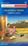 Montana Twins - Charlotte Maclay