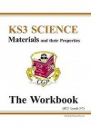 Materials and Their Properties: Science: KS3: The Workbook: Levels 3-7 - Richard Parsons, Paddy Gannon