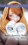 Mills & Boon : Reid's Runaway Bride (The Colorado Fosters) - Tracy Madison