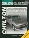 Chilton Gm Full Size Trucks, 1999 05 Repair Manual (Chilton's Total Car Care Repair Manual) - Jeff Kibler