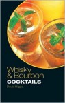 Whisky & Bourbon Cocktails - David Biggs