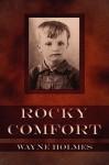 Rocky Comfort - Wayne Holmes