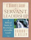 A Woman's Guide to Servant Leadership: A Biblical Study of Becoming a Christlike Leader - Rhonda Harrington Kelley