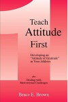 "Teach Attitude First: Developing an ""Attitude of Gratitude"" in Your Athletes - Bruce Brown"