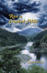 Run a Crooked Mile: A Mystery Novel - Janet LaPierre