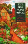 The Old Bank House - Angela Thirkell