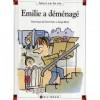 Emilie A Déménagé - Dominique de Saint Mars, Serge Bloch