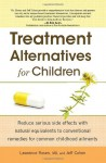 Treatment Alternatives for Children - Lawrence Rosen, Jeff Cohen