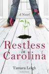 Restless in Carolina - Tamara Leigh
