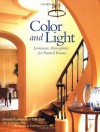 Color and Light: Luminous Atmospheres for Painted Rooms - Donald Kaufman, Christine Pittel, Taffy Dahl