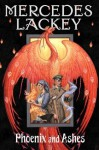Phoenix and Ashes - Mercedes Lackey