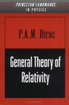 General Theory of Relativity - Paul A.M. Dirac
