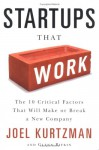 Startups That Work: Surprising Research on What Makes or Breaks a New Company - Joel Kurtzman, Glenn Rifkin