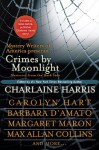 Crimes by Moonlight: Mysteries from the Dark Side - Dana Cameron, Max Allan Collins, Elaine Viets, Brendan DuBois, Charlaine Harris, Margaret Maron, Martin Meyers, Carolyn Hart, Mickey Spillane, William Kent Krueger, Toni L.P. Kelner, Barbara D'Amato, Parnell Hall, Steve Brewer, Jack Fredrickson, Harley Jane Kozak, S.W. H