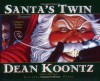 Santa's Twin - Phil Parks, Dean Koontz