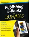 Publishing E-Books For Dummies - Ali Luke