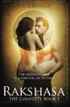 Rakshasa: The Complete Book I - Alica Knight