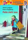 Pelle Zieht Aus - Astrid Lindgren, Katrin Engelking