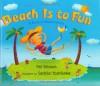 Beach Is to Fun: A Book of Relationships - Pat Brisson, Sachiko Yoshikawa