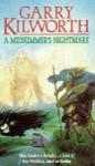 A midsummer's nightmare - Garry Douglas Kilworth