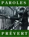 Paroles: Selected Poems (City Lights Pocket Poets Series, #9) - Jacques Prévert, Lawrence Ferlinghetti