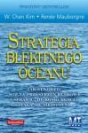 STRATEGIA BŁĘKITNEGO OCEANU - autor nieznany