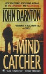 Mind Catcher - John Darnton