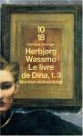 Le Livre de Dina, tome 3 : Mon bien-aimé est à moi - Herbjørg Wassmo