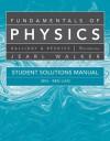 Student Solutions Manual for Fundamentals of Physics - David Halliday, Robert Resnick, Jearl Walker, J. Christman