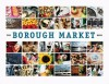 The Borough Market Book - Ptolemy Dean, Henrietta Green