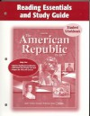 The American Republic to 1877 Reading Essentials and Study Guide Student Workbook - Glencoe/McGraw-Hill