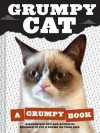 Grumpy Cat: A Grumpy Book for Grumpy Days - Grumpy Cat